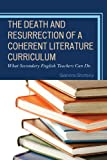 Death and Resurrection Coherent Literature Curriculum, Sandra Stotsky, 1610485580