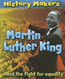 Martin Luther King and the Fight for Equality, Sarah Ridley, 1597713899