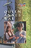 Queen Anne's War, JoAnn A. Grote, 0791050459