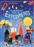 The Usborne Big Book of Experiments (Usborne Activity Books)
