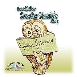 Grandfather Skeeter-Hawk's Story