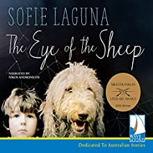 The Eye of the Sheep Audiobook by Sofie Laguna Narrated by Nikos Andronicos