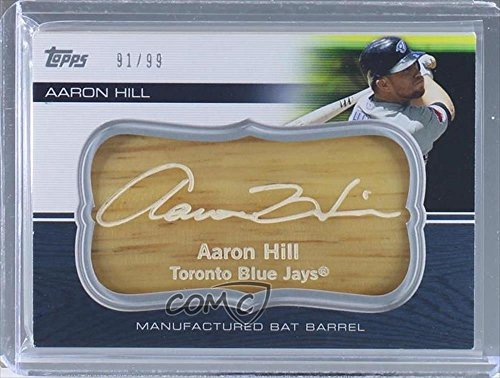 Aaron Hill #91/99 (Baseball Card) 2010 Topps Update Series - Manufactured Bat Barrels #MBB-33