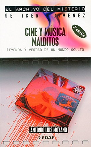 Descargar Libro Cine Y Música Malditos: Leyenda Y Verdad De Un Mundo Oculto Antonio Luis Moyano