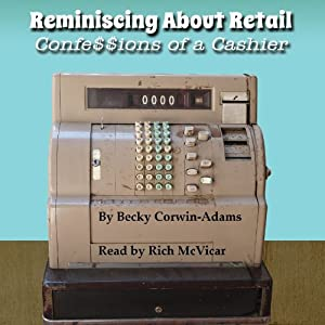 Reminiscing About Retail Audiobook