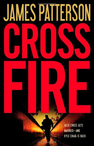 Cross Fire (Alex Cross Series #17) ISBN-13 9780316036177