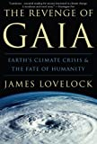 The Revenge of Gaia, James Lovelock, 0465041698