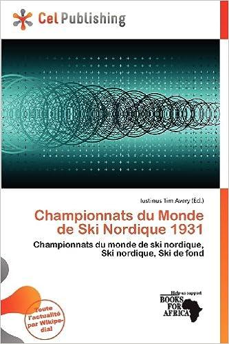 Lire Championnats Du Monde de Ski Nordique 1931 pdf, epub