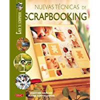 Nuevas Tecnicas De Scrapbooking/ New Scrapbooking Techniques (Crea Tu Scrapbooh) (Spanish Edition