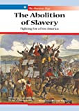The Abolition of Slavery, Suzanne Cloud Tapper, 0766026051