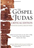 The Gospel of Judas, Critical Edition: Together with the Letter of Peter to Phillip, James, and a Book of Allogenes from Codex Tchacos