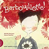 img - for P tronille 1 - Barbouillette! (French Edition) book / textbook / text book