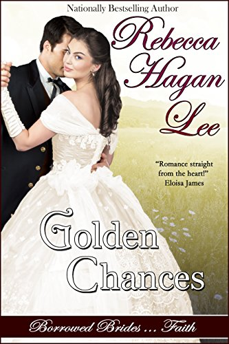 Golden Chances (Borrowed Brides Book 1)