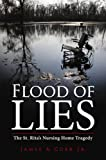 Flood of Lies: The St. Rita's Nursing Home Tragedy
