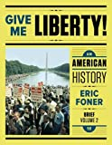 Books : Give Me Liberty!: An American History (Brief Fifth Edition) (Vol. Volume Two)