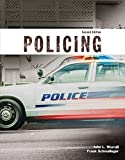 Policing (Justice Series) Plus MyCJLab with Pearson EText -- Access Code Card 2nd Edition