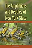 img - for The Amphibians and Reptiles of New York State: Identification, Natural History, and Conservation by James P. Gibbs (2007-04-05) book / textbook / text book