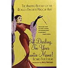 But Darling I'm Your Auntie Mame!