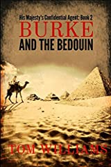 Burke and the Bedouin: Action and adventure in Napoleonic Egypt (His Majesty's Confidential Agent) Paperback