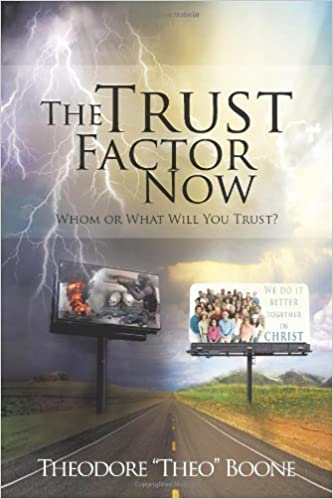 Book The Trust Factor Now: Whom or What Will You Trust?