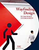 img - for Wayfinding Design in The Public Environment book / textbook / text book