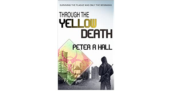 Through The Yellow Death