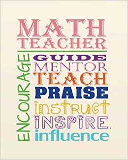 math teacher encourage guide mentor teach praise instruct inspire