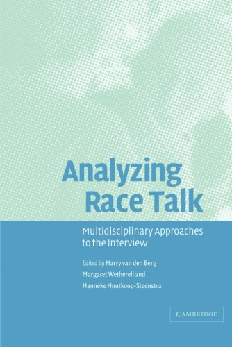 Analyzing Race Talk: Multidisciplinary Perspectives on the Research Interview ebook