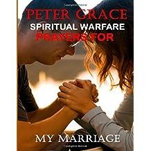 Spiritual warfare prayers for my marriage