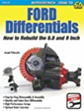 Ford Differentials: How to Rebuild the 8.8 and 9 Inch Differentials