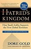 Hatred's Kingdom: How Saudi Arabia Supports the New