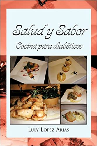 Salud y Sabor (Spanish Edition): Luly López Arias: 9781617643057: Amazon.com: Books