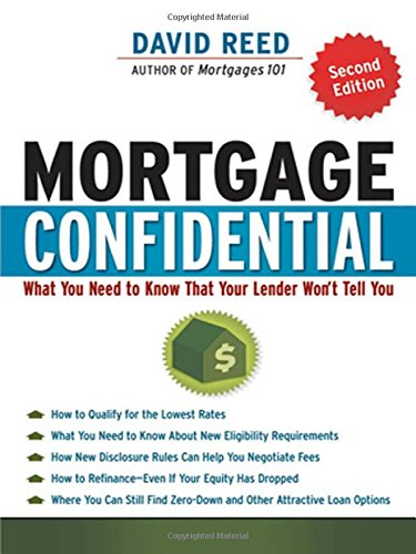 Mortgage Confidential: What You Need to Know That Your Lender Won't Tell You (UK Professional Business Management / Business)