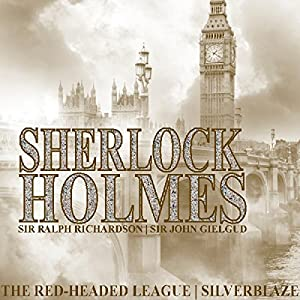 Sherlock Holmes: The Red Headed League & Silverblaze (Dramatised) Radio/TV Program