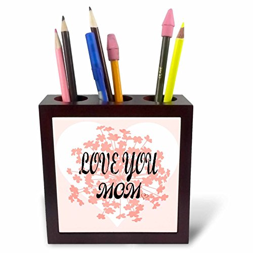 3dRose RinaPiro Love Mom Sayings - Love you Mom. - 5 inch tile pen holder (ph_273566_1) by 3dRose