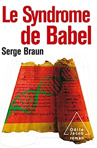 Le Syndrome de Babel par Braun