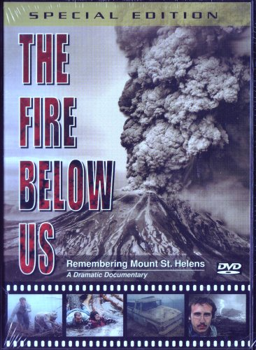 The Fire Below Us, Remembering Mount St. Helens