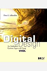 Digital Design (VHDL): An Embedded Systems Approach Using VHDL Kindle Edition