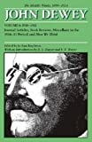 img - for The Middle Works of John Dewey, Volume 6: Journal Articles, Book Reviews, Miscellany in the 1910-1911 Period, and How We Think (Collected Works of John Dewey) book / textbook / text book