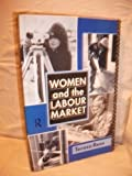 Women and the Labour Market, Teresa L. Rees, 0415038022