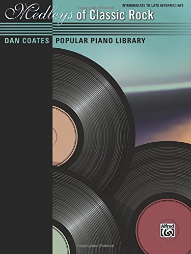 Dan Coates Popular Piano Library -- Medleys of Classic Rock