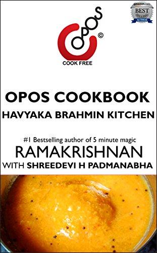 Havyaka Brahmin Kitchen: OPOS Cookbook by Shreedevi H  Padmanabha