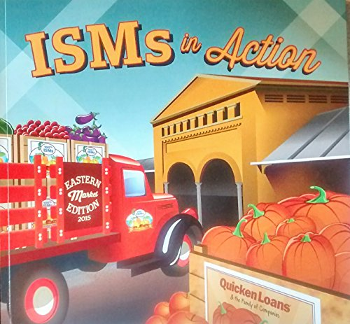 ISMs in Action