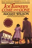 Joe Turner's Come and Gone, August Wilson, 0452260094