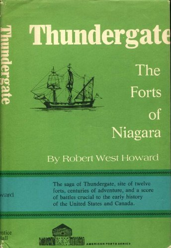 Thundergate: the forts of Niagara (The American forts ()