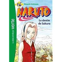 NARUTO T.16 : LE DESTIN DE SAKURA