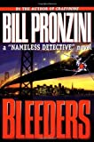 "Bleeders: A ""Nameless Detective"" Novel"