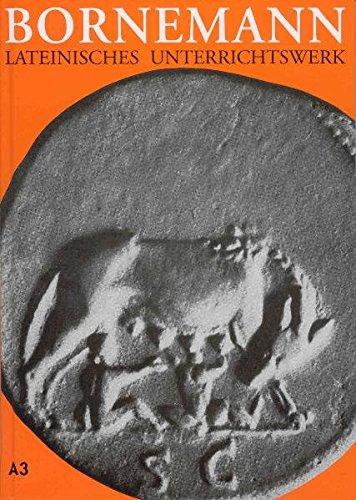 Lateinisches Unterrichtswerk. Ausgabe A für grundständiges Latein / Lateinisches Unterrichtswerk. Ausgabe A für grundständiges Latein: Teil 3