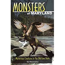 Monsters of Maryland: Mysterious Creatures in the Old Line State