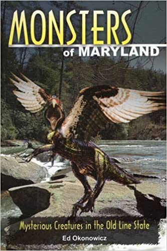 Monsters of Maryland: Mysterious Creatures in the Old Line
